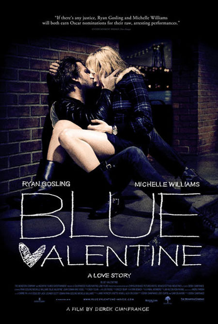http://cinemateaser.com/wordpress/wp-content/uploads/2010/11/BLUE-VALENTINE-POSTER.jpg