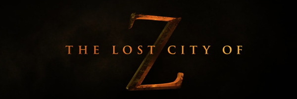 Premier trailer pour THE LOST CITY OF Z de James Gray