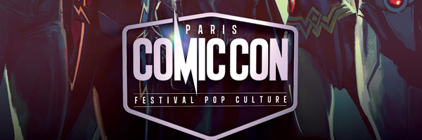 Rendez-vous ce week-end au Comic-Con de Paris