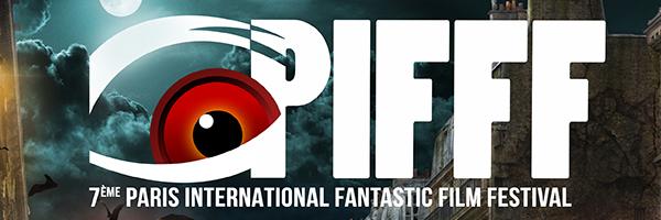 Le programme du 7e Paris International Fantastic Film Festival